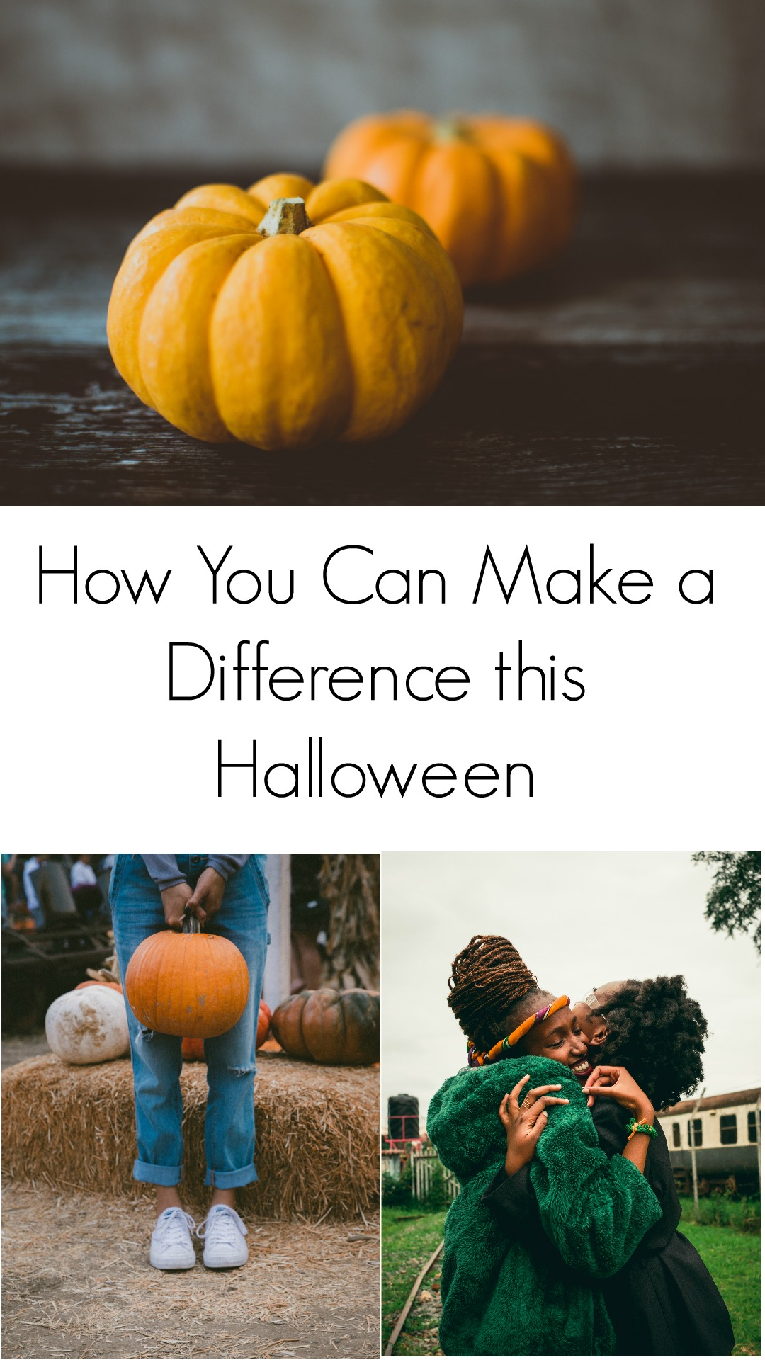 4 How You Can Make a Difference this Halloween
