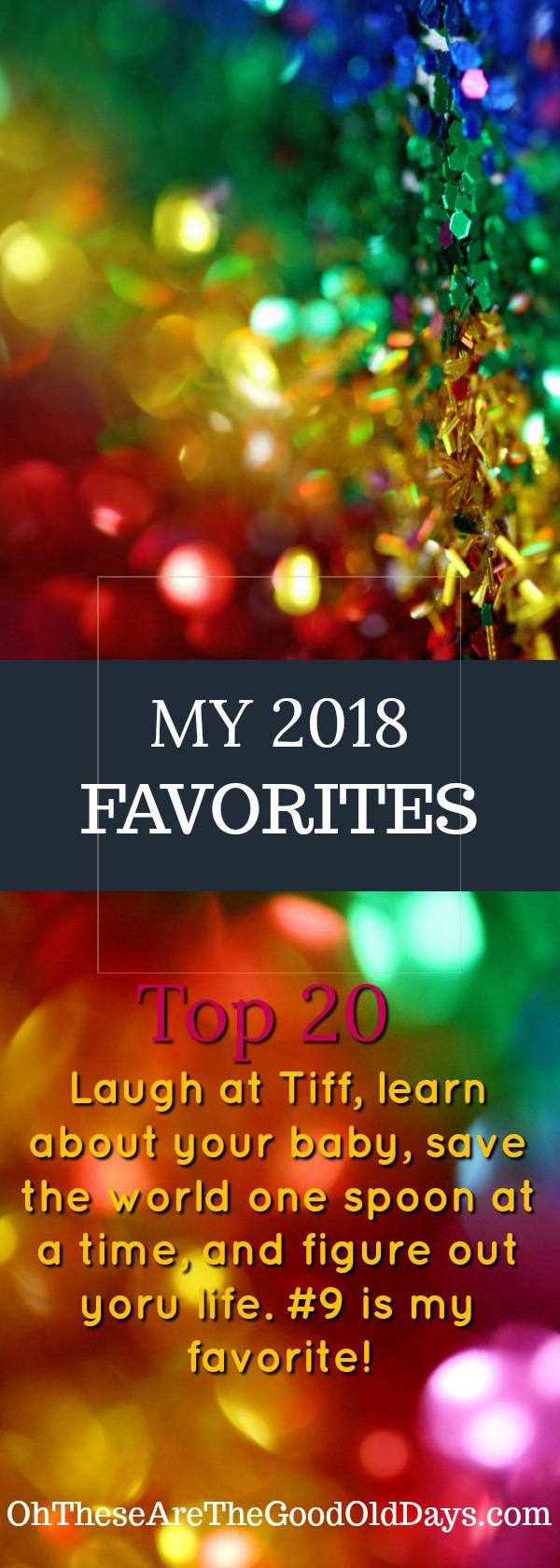 My 2018 Favorites